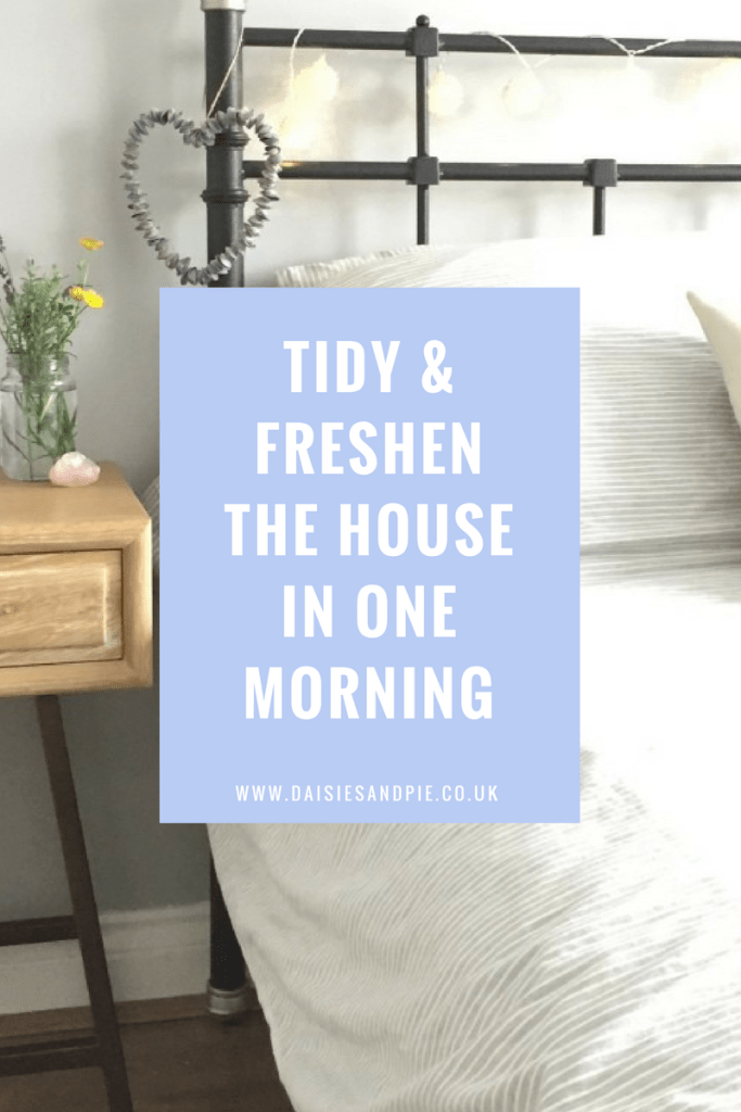 Tidy and freshen the house in just one morning, homemaking tips, home organisation,