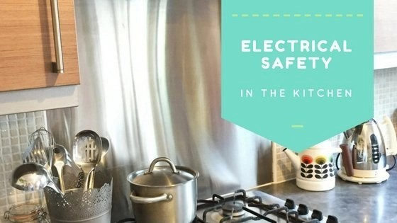 Electrical safety in the kitchen