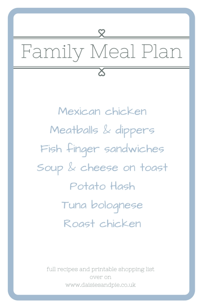 Weekly family meal plan with printable grocery shopping list, Easy family food from Daisies & Pie