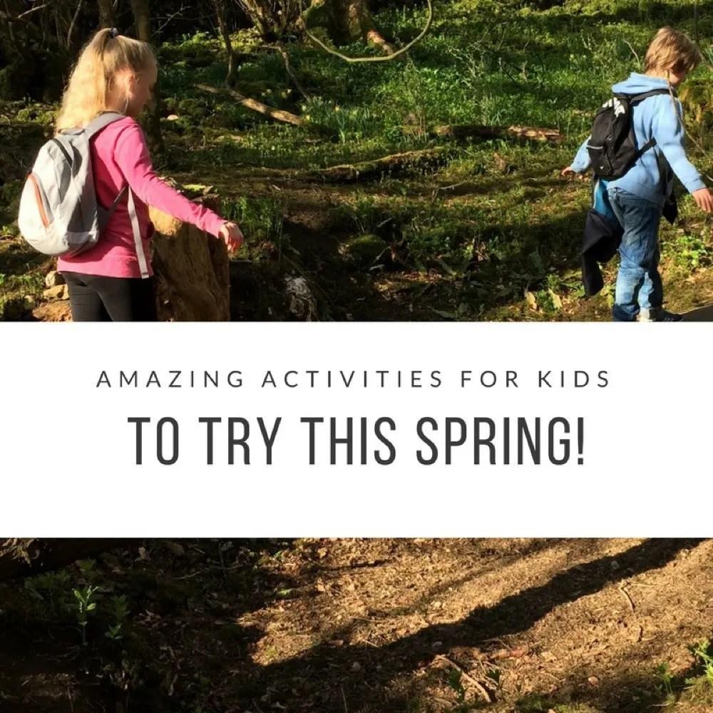 Amazing Spring Activities for Kids