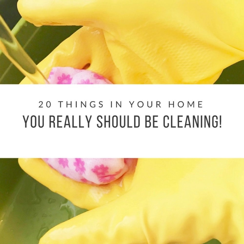20 things in your home you really should be cleaning