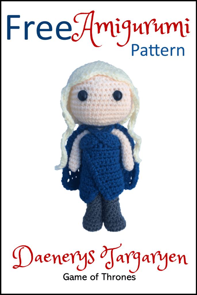 Free GoT: Daenerys Targaryen Amigurumi Pattern (Crochet)