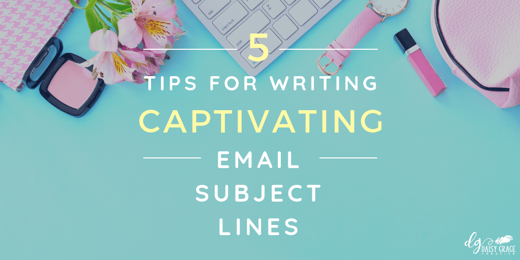 "Turquoise background with keyboard and flowers. Text overlay ""5 Tips for Writing Captivating Email Subject Lines"""