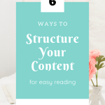 """Picture of pink rose in vase next to book and glasses. Text overlay """"6 Ways to Structure Your Content For Easy Reading"""""""