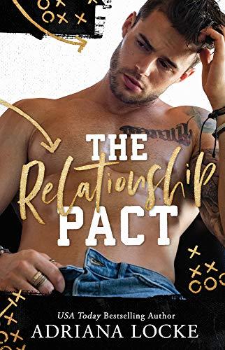 The Relationship Pact - Adriana Locke