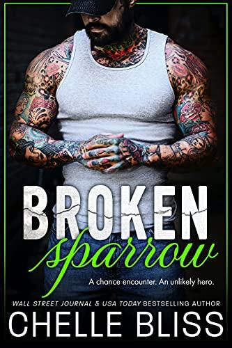Broken Sparrow Chelle Bliss