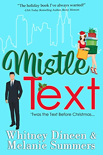 Mistle Text by Whitney Dineen & Melanie Summer