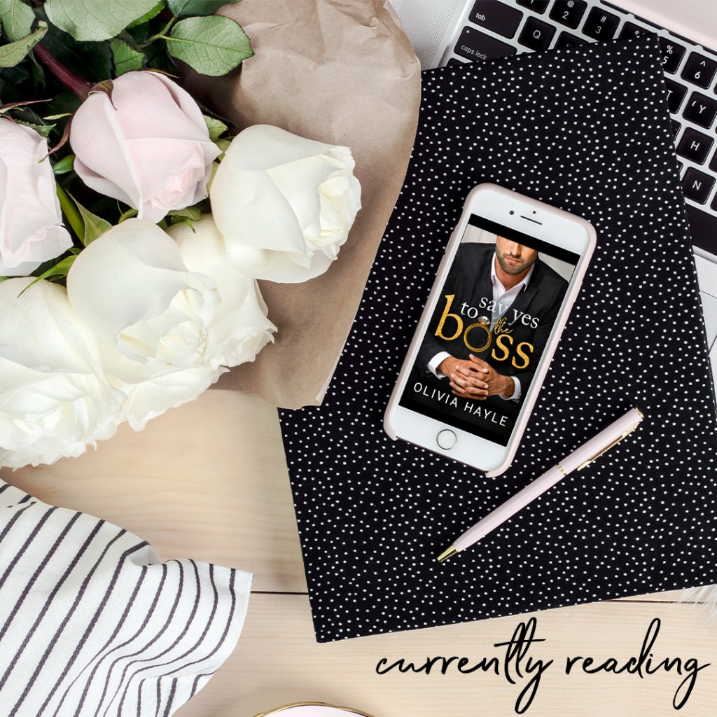 Say Yes To The Boss by Olivia Hayle
