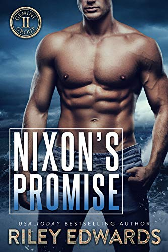 Nixon's Promise by Riley Edwards