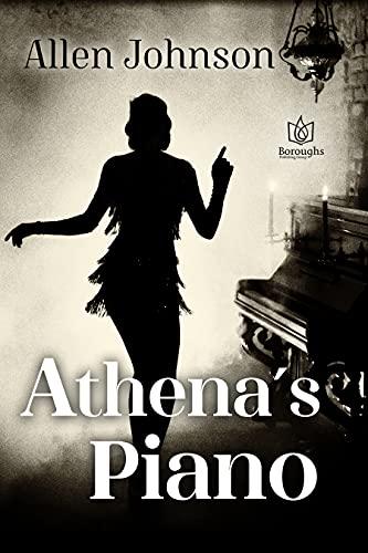 Athena's Piano by Allen Johnson