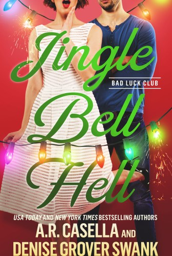 New Release from Denise Grover Swank and AR Casella Jingle Bell Hell