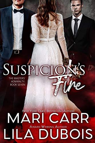 Suspicion's Fire by Mari Carr and Lila Dubois