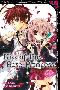 Kiss of the Rose Princess Volume 1