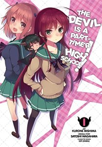 The Devil is a Part-Timer! High School! Volume 1