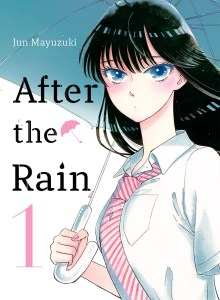 After the Rain Volume 1