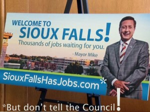 Sioux Falls Has Jobs—the marketing campaign Mayor Mike Huether had to keep secret from the City Council