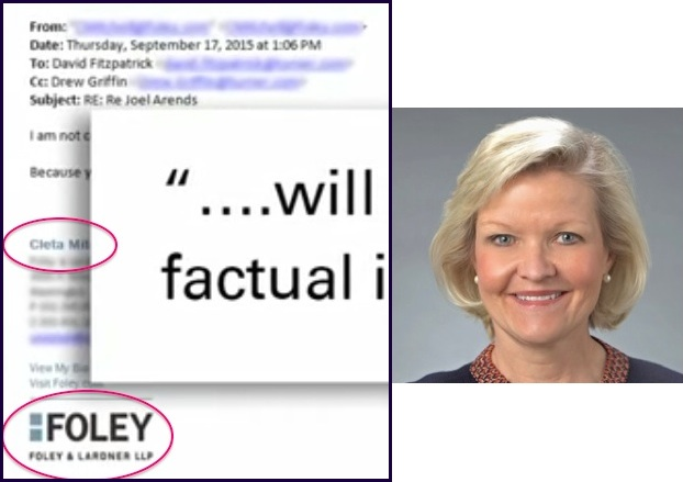 Left: screen cap of e-mail from Foley and Lardner to David Fitzpatrick, CNN, annotated in red by CAH/DFP; right: Cleta Mitchell, Foley and Lardner LLP.