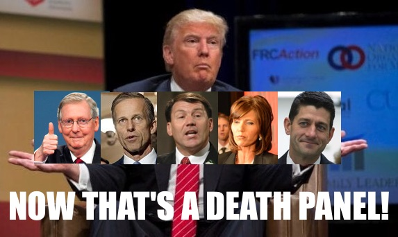Trump, McConnell, Thune, Rounds, Noem, Ryan—Death Panel 2017