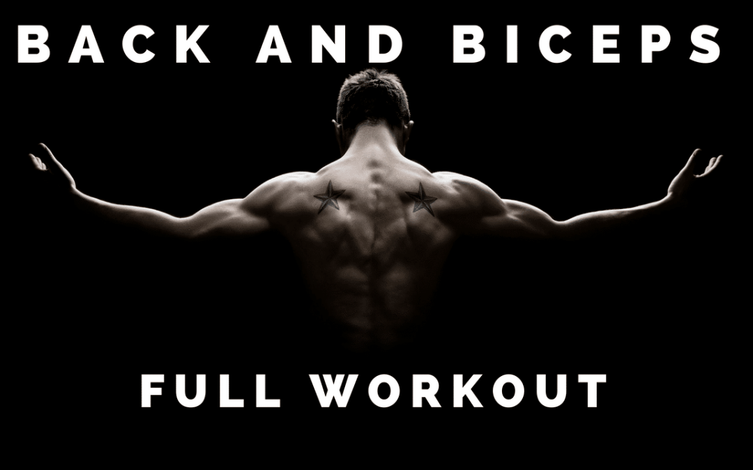 Full Back and Biceps Workout