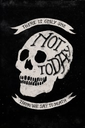 Not Today. Skull Poster