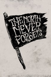 [handlettered typograhic poster of Black flag with words: The North Never Forgets]