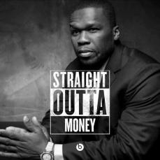 50cent StraightOuttaMoney