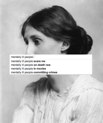 mentally ill people ...[google autocomplete]