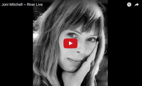 JONI MITCHELL: River