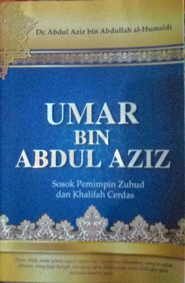 Kepemimpinan Umar Bin Abdul Aziz : kepemimpinan, abdul, Abdul, Aziz,, Sosok, Pemimpin, Zuhud, Khalifah, Cerdas, Dakwatuna.com