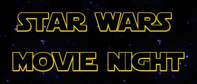 star wars movie night 2