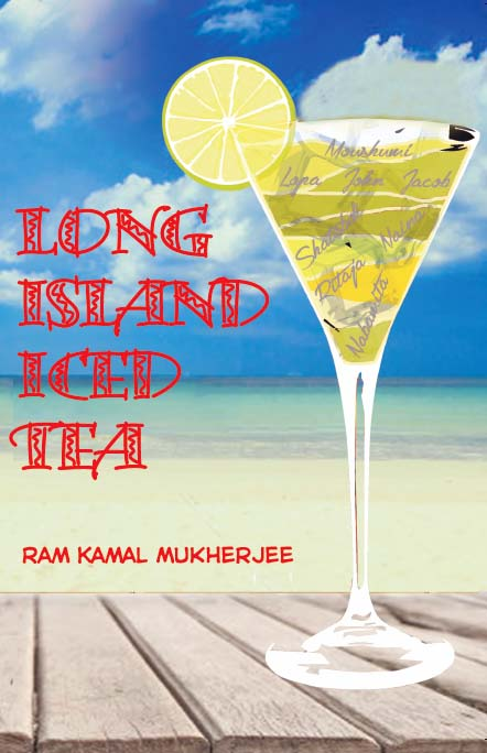 book-cover-of-ram-kamal-mukherjees-long-island-iced-tea