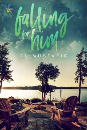 Falling for Him by CL Mustafic book cover