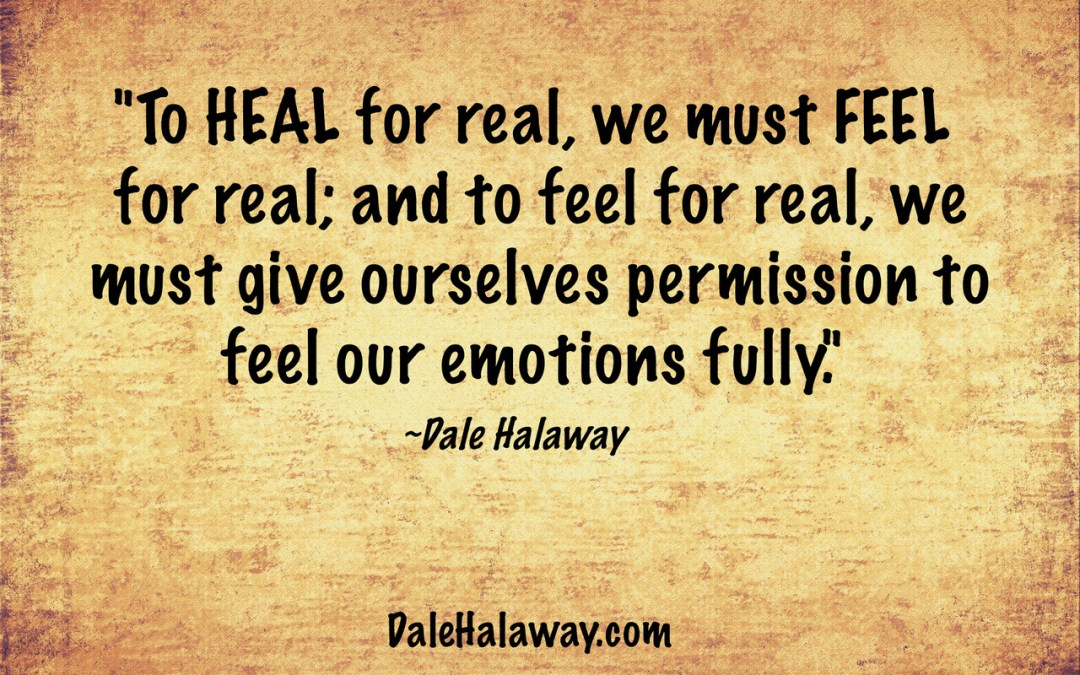 To Heal, We Must Feel