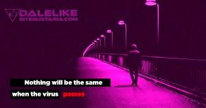 Nada será igual cuando el virus pase