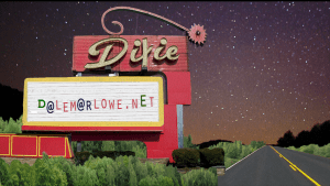 The Dixie Drive-in Marquee, listing dalemarlowe.net