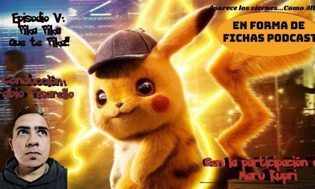 En forma de fichas 5: Detective Pikachu