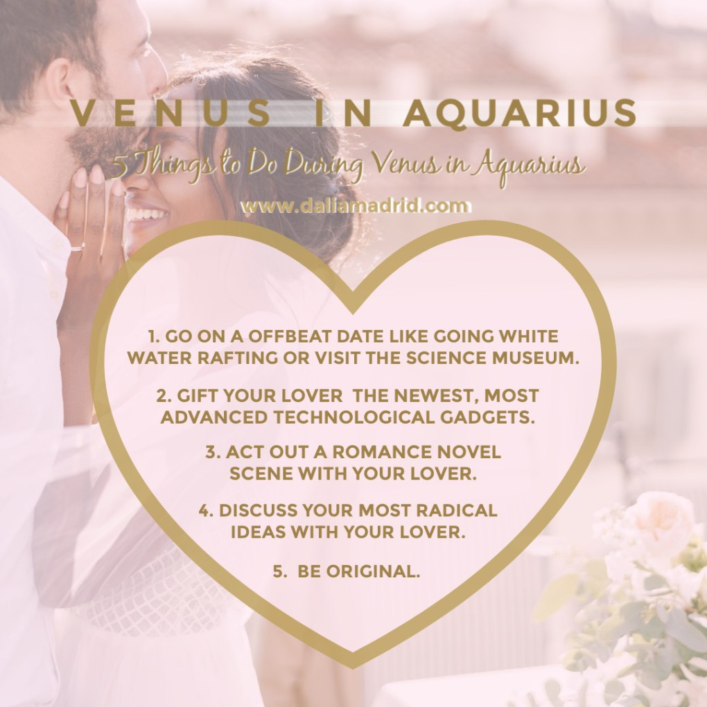 Venus in Aquarius from February 1, 2021, to February 25, 2021.