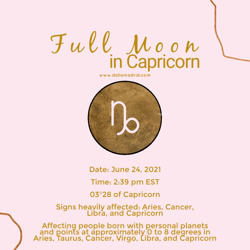 Full Moon in Capricorn on June 24, 2021 at 3 degrees 28 minutes at 2:39 pm - eastern standard time.