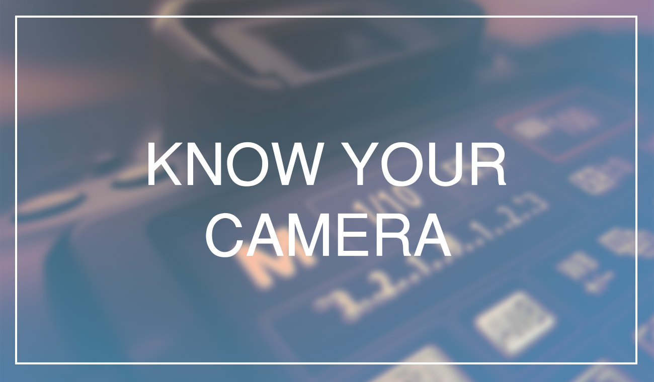 Knowing your camera and the Holy Trinity of Photography