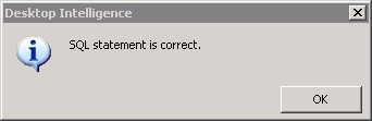 Desktop Intelligence Free Hand SQL statement is correct
