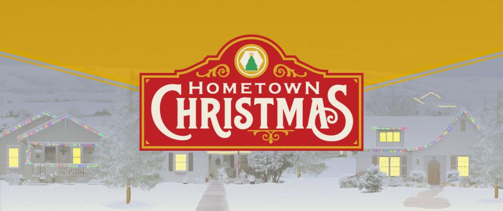 Hometown-Christmas-Header_c5298314-5056-a36a-07185d335e6ddb43