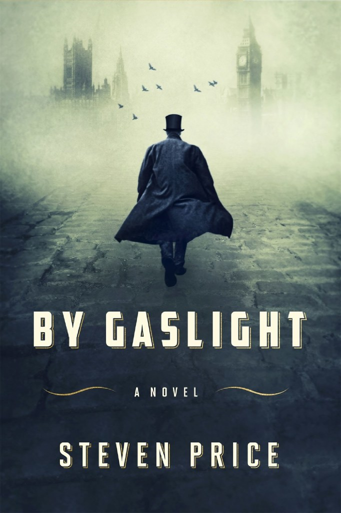 """By Gaslight,"" by Steven Price"