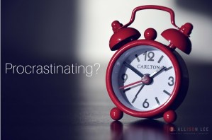 Stop Procrastinating: 5 Strategies to Get You Started | DAllisonLee.com