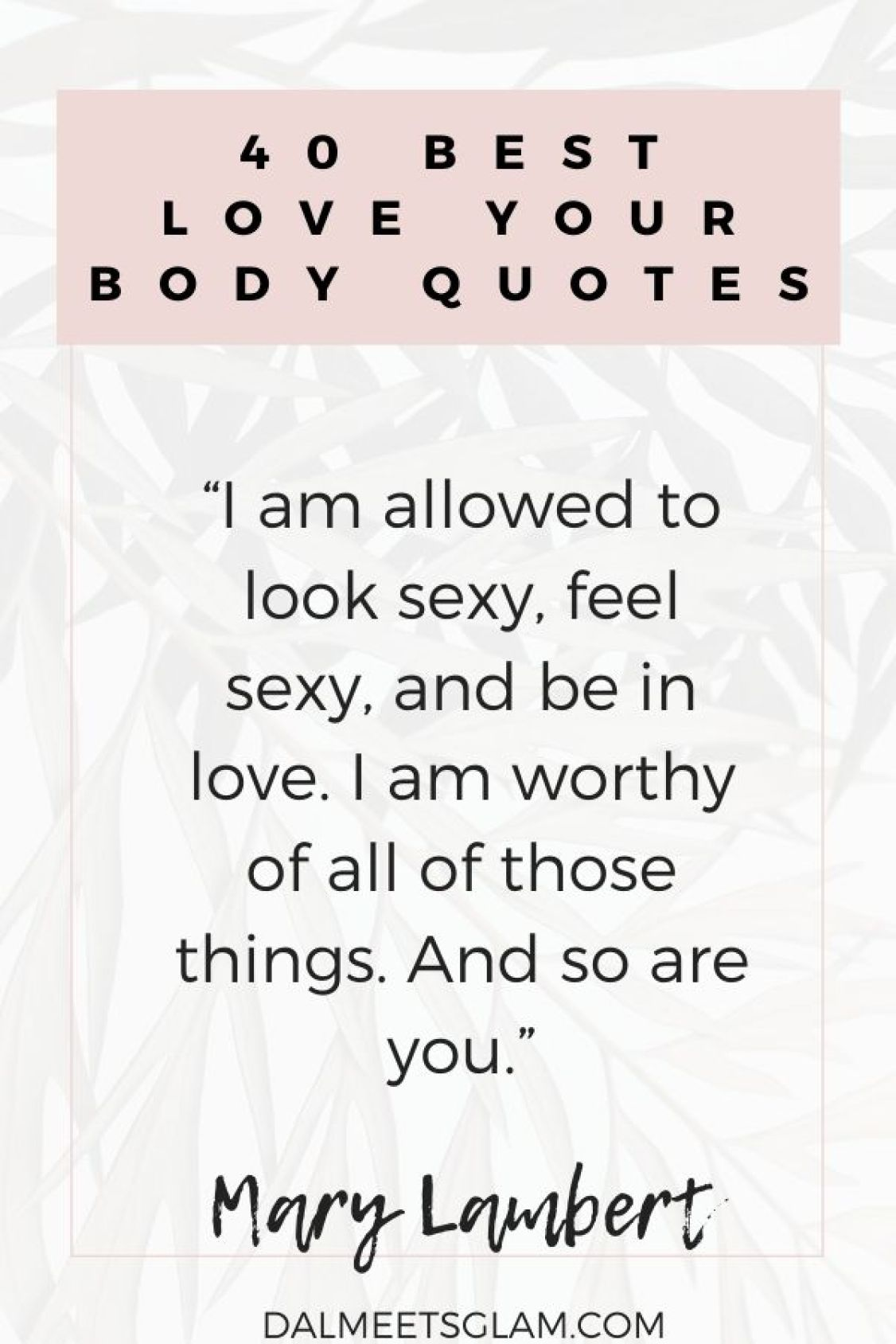 40 Self-Love Quotes To Make You Love Your Body More