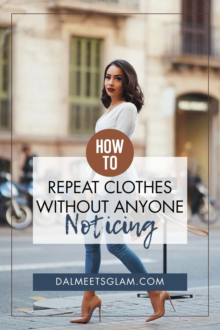 How To Repeat Clothes Without Anyone Taking Notice