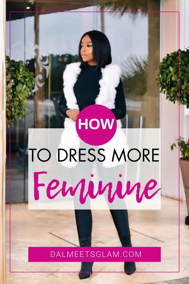 Dress More Feminine- 10 Ways To Look More Lady-Like