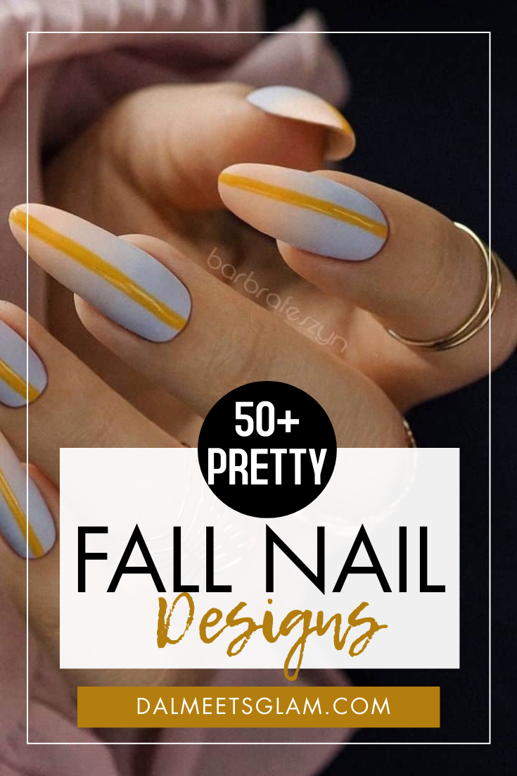 Pretty Fall Nail Designs You'll Want To Try Immediately