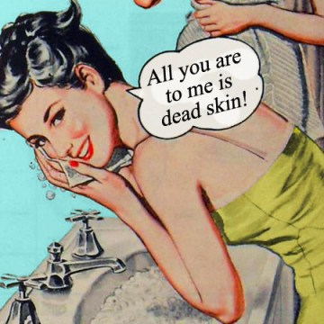 all you are to me is dead skin
