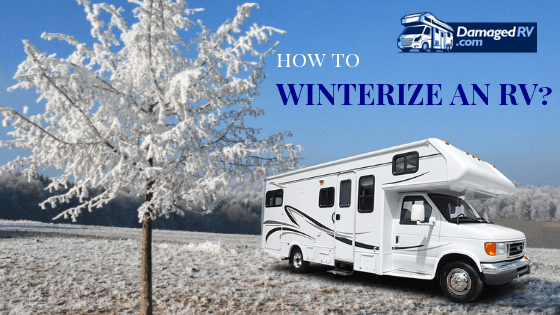 How to Winterize a RV?