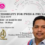 Accessibility For PWDs and PRU14 Live Talk Show on Tv AlHijrah
